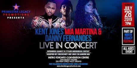 Kent Jones Mia Martina and Danny Fernandes Live in Concert tickets