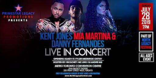 Kent Jones Mia Martina and Danny Fernandes Live in Concert
