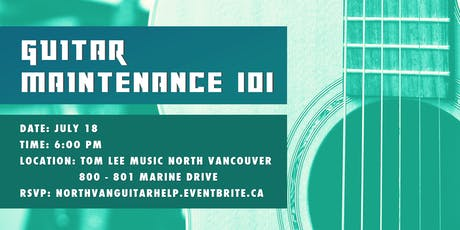 Guitar Maintenance 101 in North Vancouver tickets