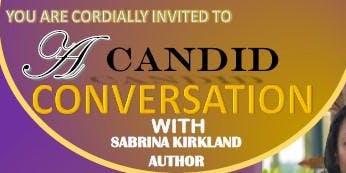 Candid Conversation with Sabrina Kirkland(Guest: Nadine Ali)