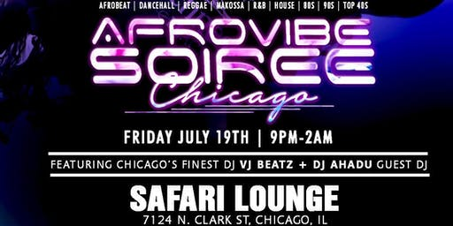 AFROVIBE SOIREE CHICAGO JULY EDITION