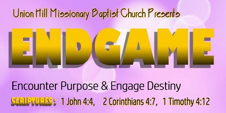 ENDGAME:  Encounter Purpose & Engage Destiny-Pre-teen, teen and Young men tickets