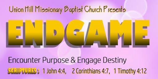 ENDGAME:  Encounter Purpose & Engage Destiny-Pre-teen, teen and Young men