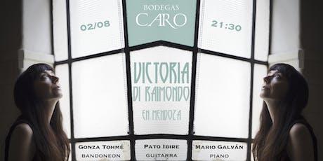 VICTORIA DI RAIMONDO en Bodegas CARO entradas