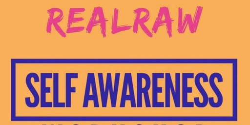 How to be the creator of your life workshop: Self Awareness
