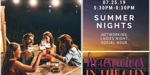 Denver Housewives Summer Nights Networking Social + Ladies Night