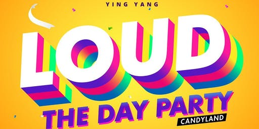 LOUD THE DAY PARTY