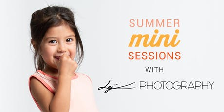 SUMMER MINI SESSIONS tickets