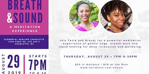BREATH & SOUND: A Meditation Experience of Yoga & Chakra Healing