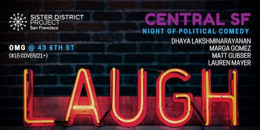 Central SF Night of Political Comedy