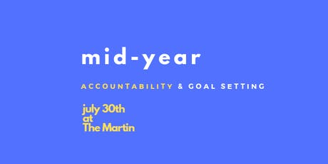 mid-year: Accountability & Goal Setting tickets