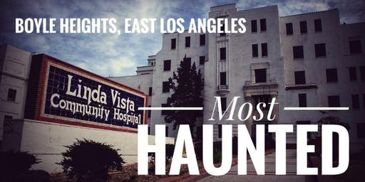 Boyle Heights: Most Haunted (Wednesday Night in July)