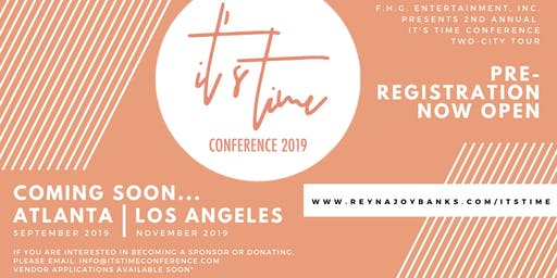 """""""It's Time... 2 Be Free"""" Conference Los Angeles 2019"""