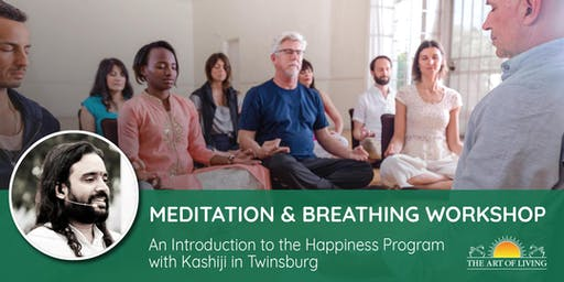 Secrets to Meditation in Twinsburg - An Introduction to the Happiness Program