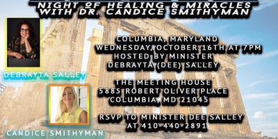 One Night With The King: A Night of Worship, Healing & Miracles with Dr. Candice Smithyman