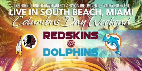 Redskins vs Dolphins Columbus Day Weekend  tickets