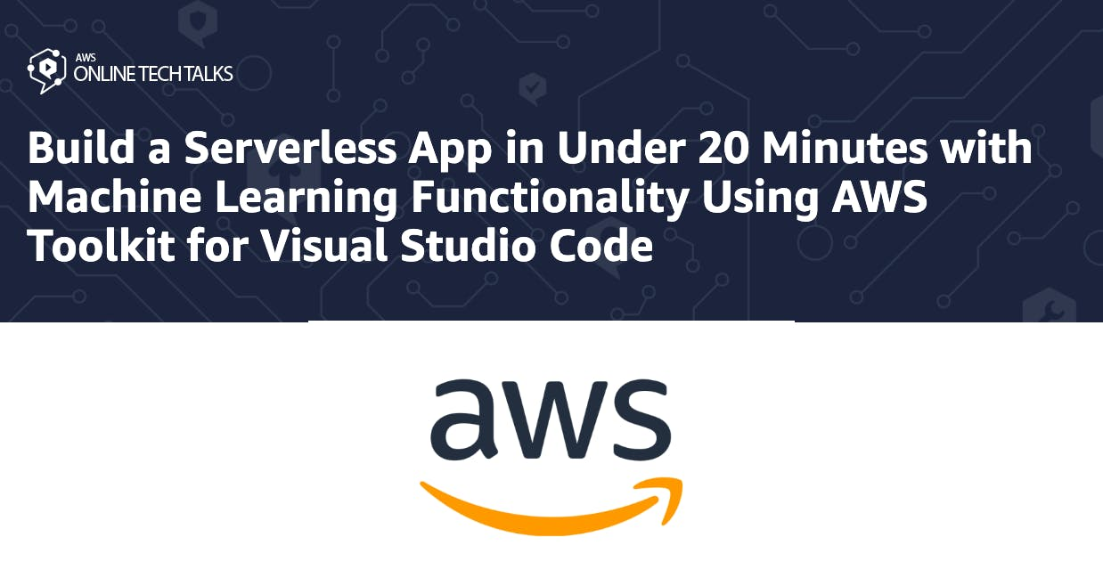 Build a Serverless App in under 20 Minutes with ML Functionality