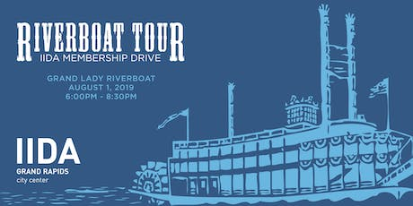 IIDA Grand Rapids Riverboat Tour & Membership Drive tickets