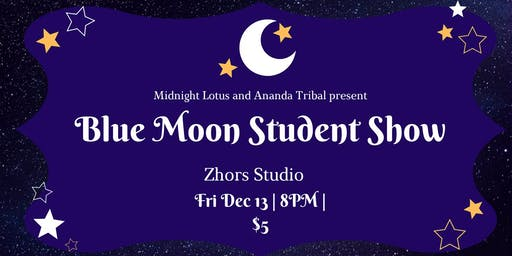 The Blue Moon Student Show