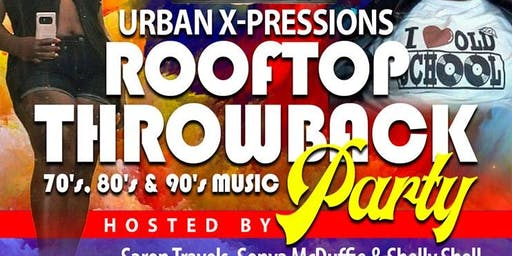 Rooftop Throwback Party - 70's, 80's, 90's Music All Night