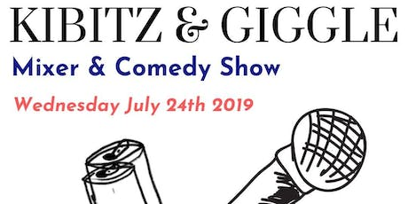 Kibitz and Giggle tickets
