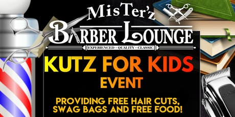 Mister'z Barber Lounge Kut'z For Kids Back To School Event tickets