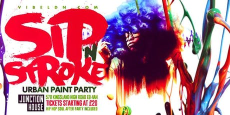 Sip N Stroke Urban Paint Party  (4pm - 7pm) tickets