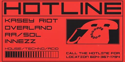 Hotline ☏ Overland, Kasey Riot, Innezz, ra / sol