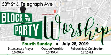 58th & Telegraph Block Party Worship tickets