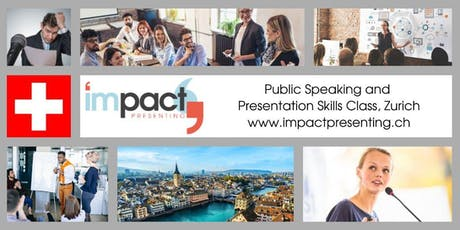 1-Day Zurich IMPACT Presenting - Public Speaking and Business Presentations Seminar Tickets