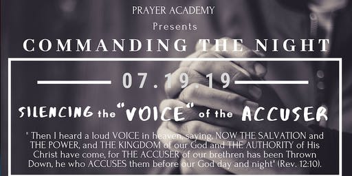 Commanding the Night | Silencing the VOICE of the ACCUSER
