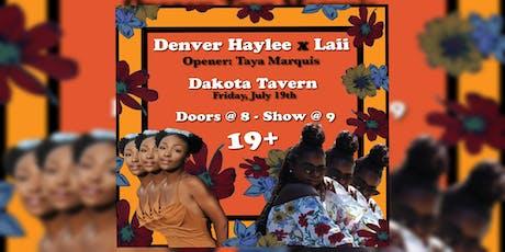 DENVER HAYLEE X LAII w/Taya Marquis tickets