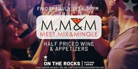 July Meet, Mix, & Mingle Part Deux tickets