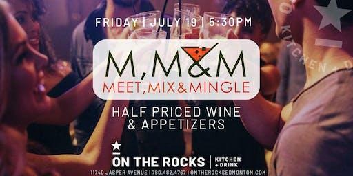 July Meet, Mix, & Mingle Part Deux