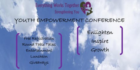 Everything Works Together: Youth Empowerment Conference tickets