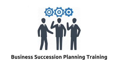 Business Succession Planning 1 Day training in San Jose, CA
