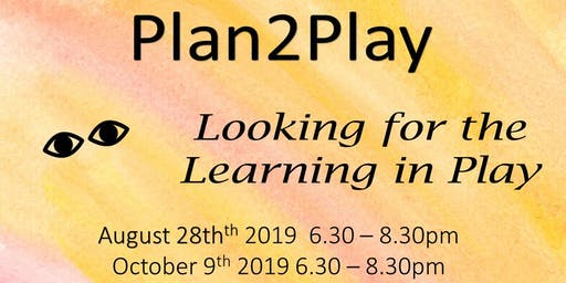 Plan2Play Looking for the Learning in Play