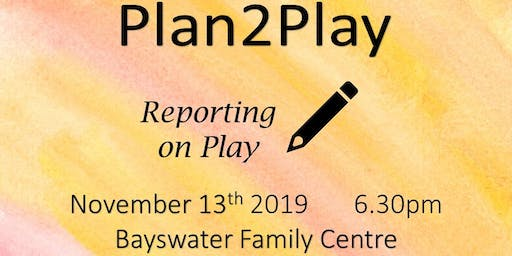 Plan2Play Reporting on Play