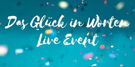 Glück in Worten Live Tickets