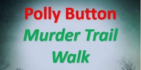 A Polly Button Murder Trail Walk  tickets