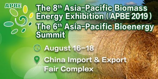 The 8th Asia-Pacific Biomass Energy Exhibition (APBE 2019)