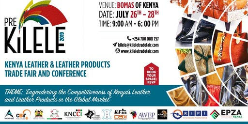 KILeLe  (Kenya International Leather, Leather Products) Trade Fair
