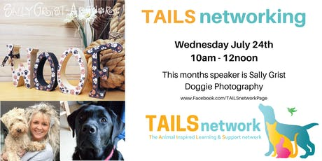 TAILS networking 24th July - Doggie Photography tickets