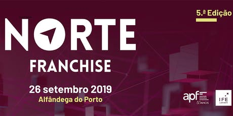 Norte Franchise 2019 - A Feira de Franchising do Norte bilhetes