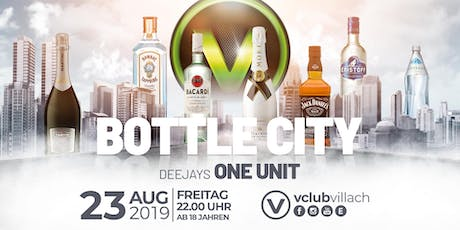 Bottle City presented by DJ One Unit Tickets