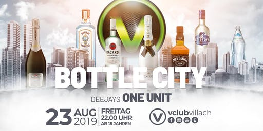 Bottle City presented by DJ One Unit