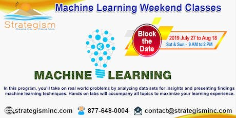 Machine learning weekend training in Fremont-July 27 to Aug 18-2019 tickets