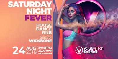 Saturday Night Fever mit DJ Wickbone