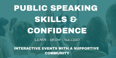Public Speaking Skills & Confidence FREE Event - Fearlessly Speak in Public! tickets