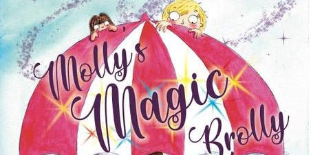 'Molly's Magic Brolly' Workshop with 30 places for children under 8